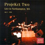 ProjeKct Two - Live in Northampton, MA, 1998 cover